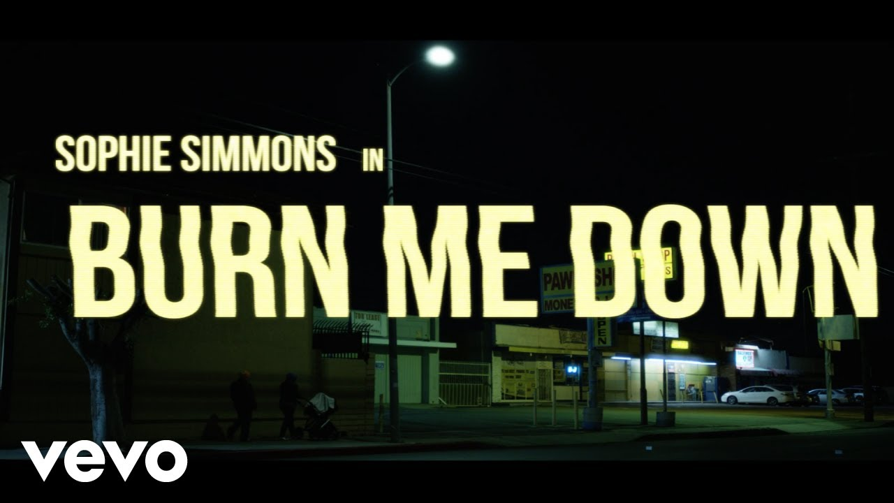 Sophie Simmons - Burn Me Down (Official Video) - YouTube