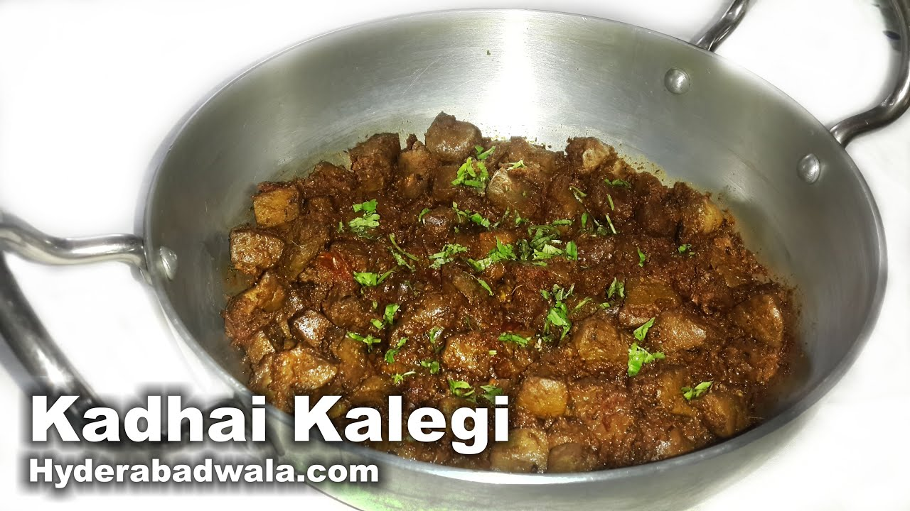 Goat liver with dill leaves indian kitchen cooking recipes - Kadhai Kaleji Recipe Video How To Make Hyderabadi Kadhai Goat Liver At Home Easy Simple Youtube