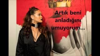 Rihanna - WORK ft. Drake (Türkçe Altyazı + Çeviri)