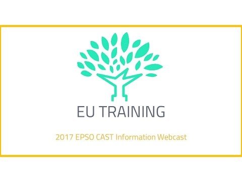 2017 EPSO CAST Information Webcast