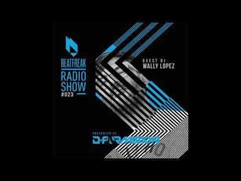 Beatfreak Radio Show By D-Formation #023 guest DJ Wally Lopez