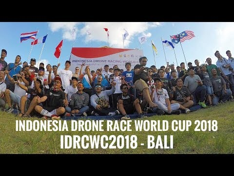Indonesia Drone Racing World Cup 2018 - IDRWC2018 (Bali, Indonesia)