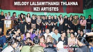 Melody Lalsawithangi Thlahna : MZI Artistes