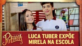 Luca Tuber expõe Mirela na escola | As Aventuras de Poliana