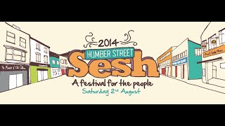 Humber Street Sesh 2014 - Official Video