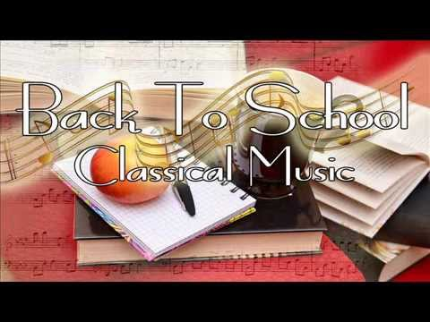 Back To School  - Classical Music for Studying