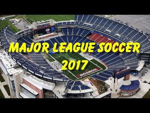 Major League Soccer  2017 Stadium