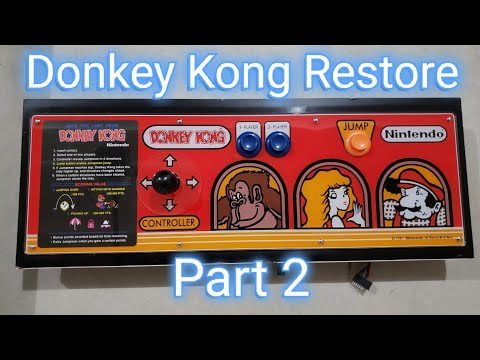 Donkey Kong Arcade Restore Part 2 - Control Panel, Power Supply, PCB Game Board, And Bezel