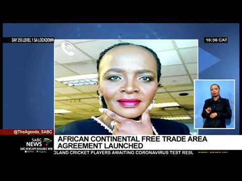 Launch of African Continental Free Trade Area Agreement