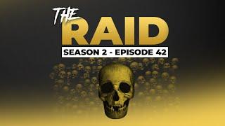 Raid Episode #42 - Season 2 - Escape from Tarkov