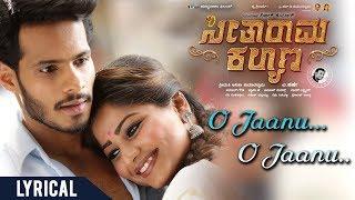 O Jaanu O Jaanu Lyrical | Seetharama Kalyana Songs | Nikhil Kumar, Rachita Ram | Sanjith Hegde