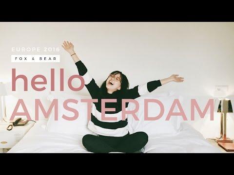 EUROTRIP 2016: Hello Amsterdam! (Staying at Hotel the Exchange) | Camie Juan | Fox & Bear