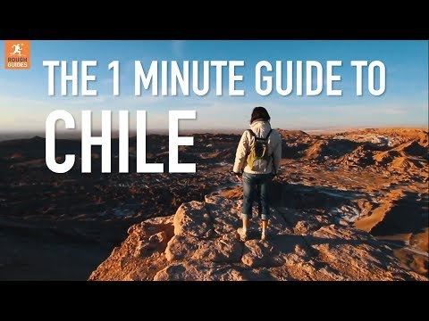 The 1 minute guide to Chile
