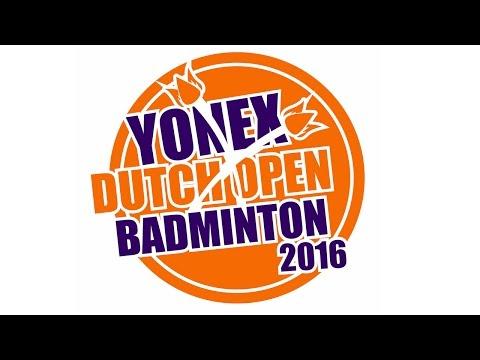 Round 32 - Yonex Dutch Open 2016 - Multi Courts [Part 1]