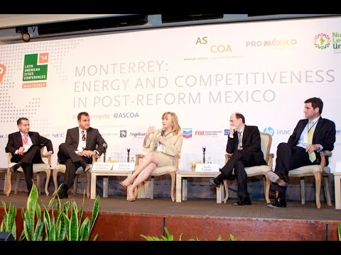 Monterrey 2014 – Competitividad: Estimulando el crecimiento en un México post reformas