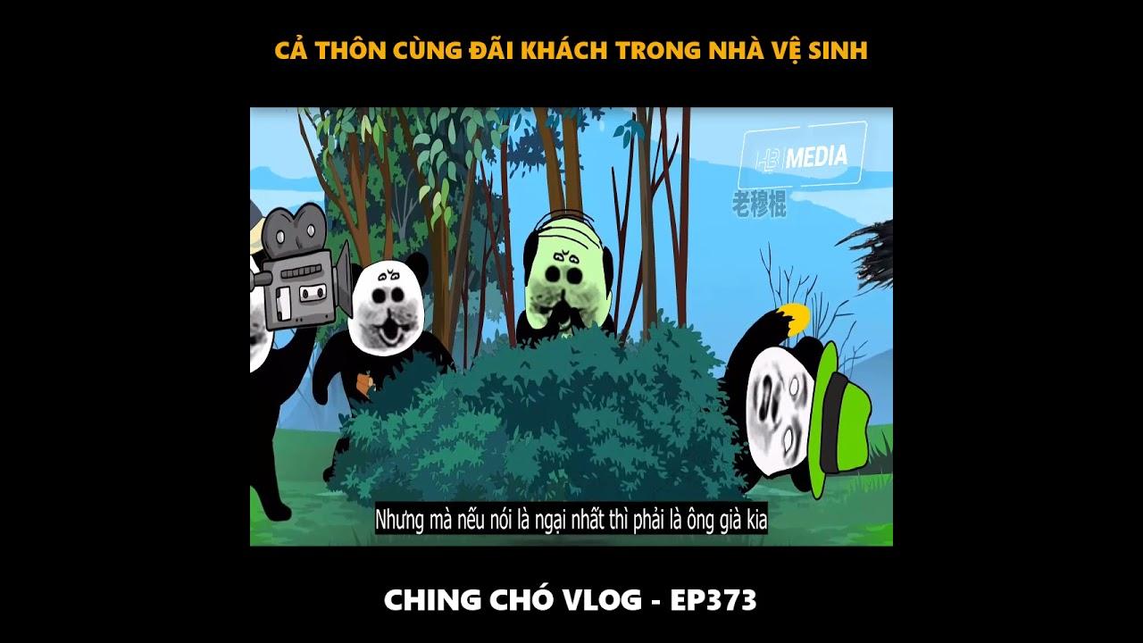 Ching Chó Vlog - Gấu Hài Hước (Ep373) | Đãi cả thôn trong nhà vệ sinh