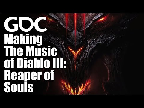 Soundtracking Hell - The Music of Diablo III: Reaper of Souls