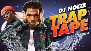 🌊 Trap Tape #27 | New Hip Hop Rap Songs March 2020 | Street Soundcloud Mumble Rap | DJ Noize Mix