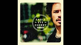 EAGLE EYE CHERRY - Living The Live