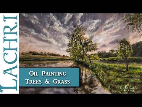 How to paint trees & grass - Oil Painting landscape Tutorial -  Lachri