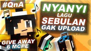 Download ♪ Nyanyi Lagu SEBULAN GAK UPLOAD   QnA Spesial 30 Video