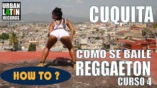 Видео: COMO SE BAILE REGGAETON CUBANO ► CLASE DE BAILE 4 ► REGGAETON 2017 CHOREOGRAPHY ► CON CUQUITA