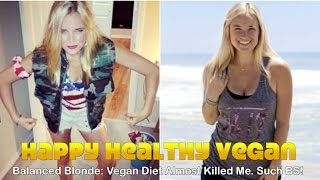 Balanced Blonde: Vegan Diet Almost Killed Me. Such BS!