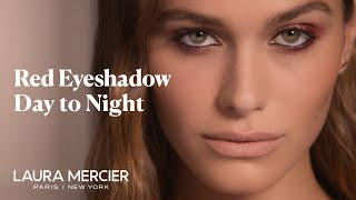 Red Eyeshadow Look - Day to Night Makeup Tutorial | Laura Mercier