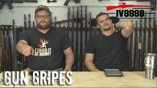 GUN GRIPES #113: