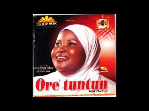 Download Ameerat Ameenat Ajao   Ore Tuntun