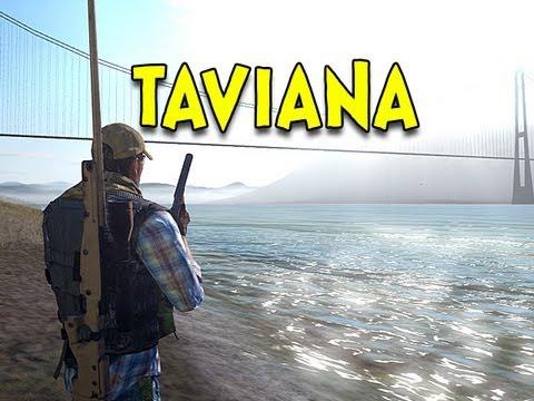 TAVIANA! - Arma 2: DayZ Mod - Ep.20