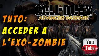 Comment Accéder à l'EXO-ZOMBIE d'Advanced Warfare ?(Xbox360)