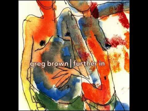 Greg Brown  - Hey Baby Hey