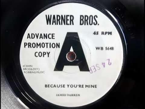Northern - JAMES DARREN - Because You're Mine - WARNER BROS WB 5648 UK 1965 Easy Soul Dancer