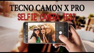 TECNO CAMON X PRO - SELFIE CAMERA TEST