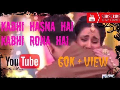 Kabhi Hasna Hai Kabhi Rona Hai.. ||Whatsapp status||.Sad Song.$