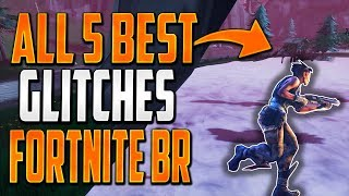 GLITCHES FORTNITE BATTLE ROYALE - ALL 5 BEST WALLBREACH UNDER THE MAP GOD MODE GLITCHES FORTNITE BR