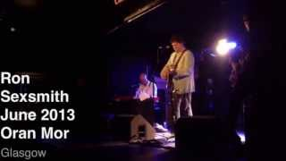 Ron Sexsmith at Oran Mor, Glasgow, June 2013 - Brandy Alexander and Deepens With Time