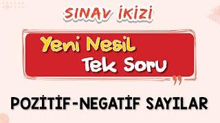 YENİ NESİL SORULAR 3 (Pozitif Negatif Sayılar ) - ŞENOL HOCA