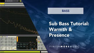 Ableton Operator Sub Bass Tutorial - Warmth & Presence