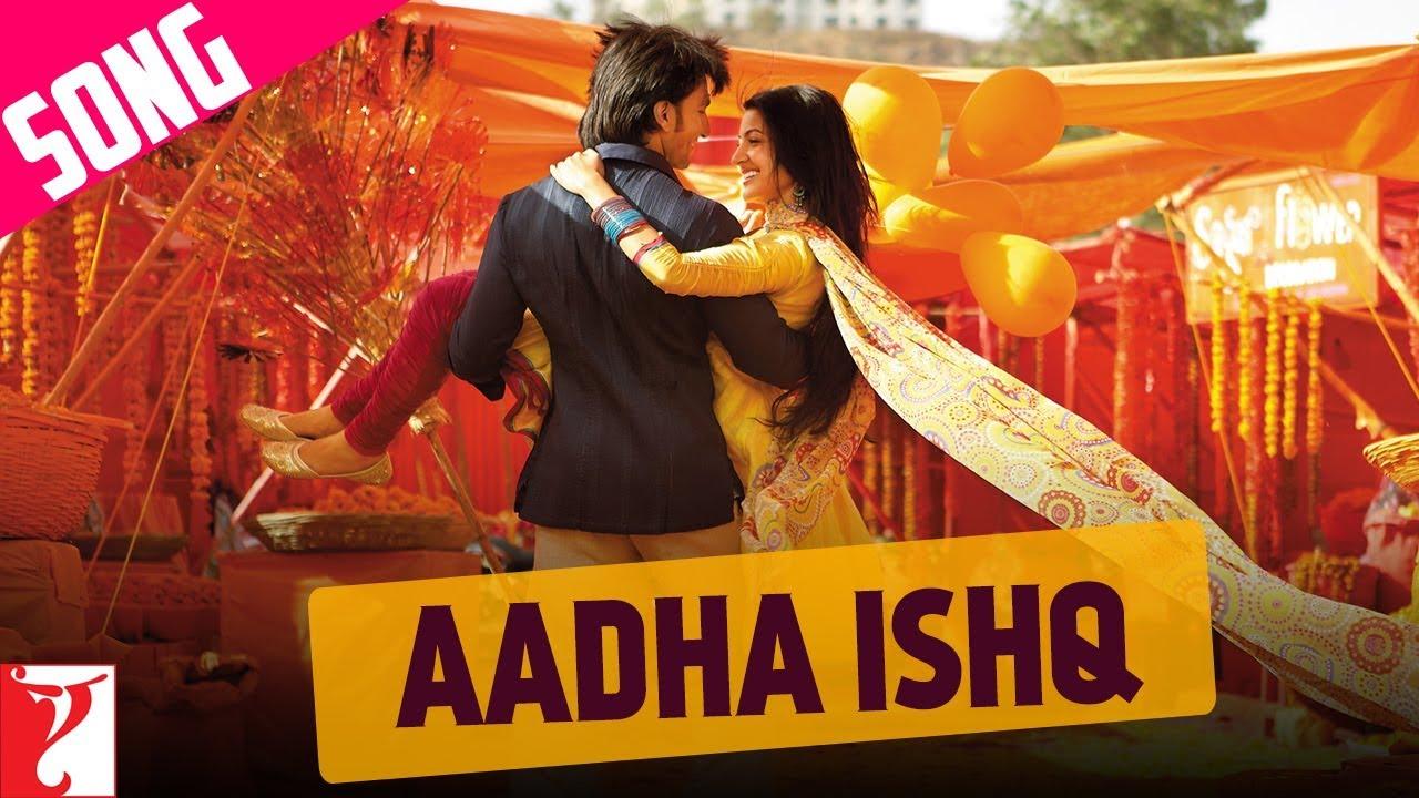 Aadha Ishq Song   Band Baaja Baaraat   Ranveer Singh   Anushka Sharma    Shreya Ghoshal
