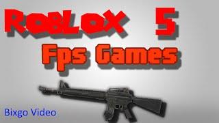 TOP 5 ROBLOX FPS GAMES