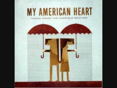 My American Heart - hiding inside the horrible weather lyrics