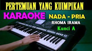 Download PERTEMUAN - Rhoma Irama   KARAOKE Nada Pria [A=DO]