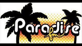 Paradise FM Unlimited Touch- I Hear Music In The Streets