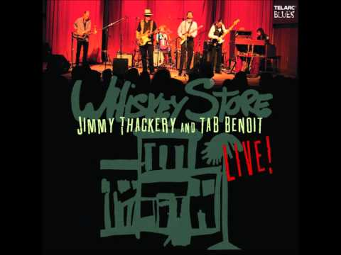Tab Benoit & Jimmy Thackery — Strange Things Happen (Whisky Store Live)