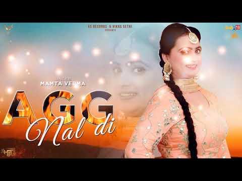 Agg Nal Di - Full Song 2019   Mamta Verma   Latest Punjabi