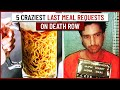 Gambar cover 5 Craziest Last Meal Requests on Death Row