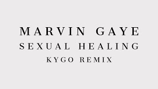 Marvin Gaye Sexual Healing Kygo Remix Cover Art