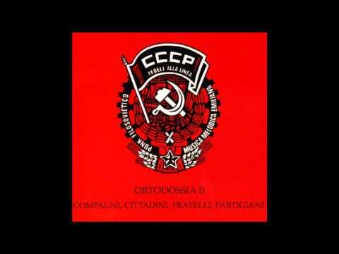 CCCP - Mi ami? (Ortodossia II, 1984)